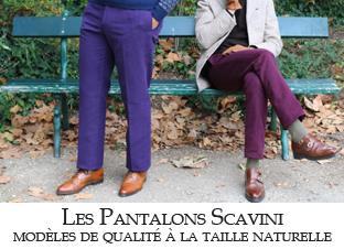 Les pantalon Scavini